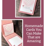 Homemade Cards You Can Make That are Amazing