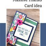"Stampin Up! ""Massive Thanks"" card idea"