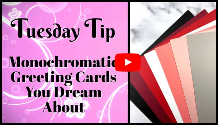 Perfect monochromatic greeting cards you can learn to make with this video tutorial