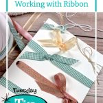 Scrapbookers Guide to Working with Ribbon