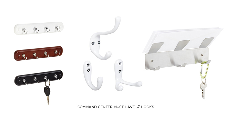 COMMAND CENTER MUST-HAVE: HOOKS