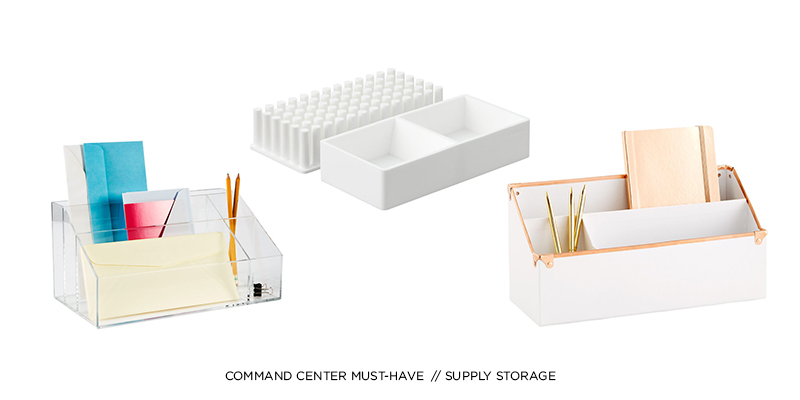 COMMAND CENTER MUST-HAVE: SUPPLY STORAGE