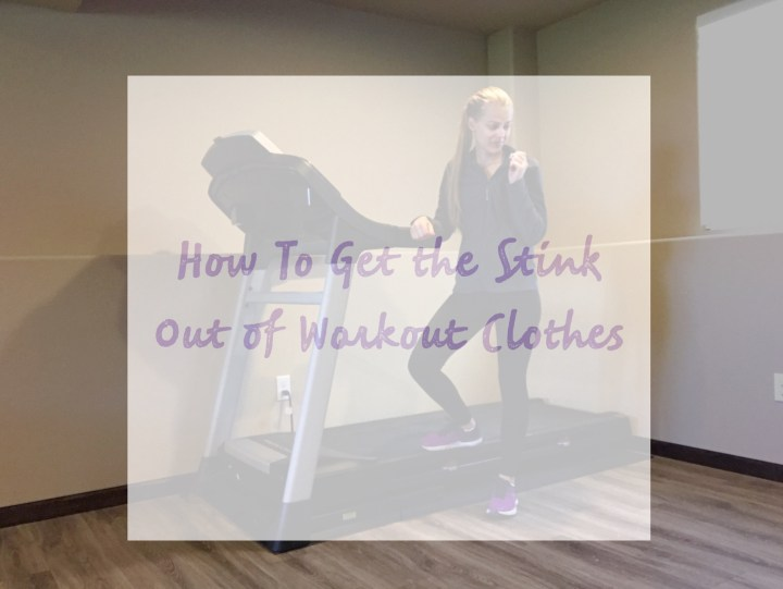 How To Get the Stink Out of Workout Clothes.