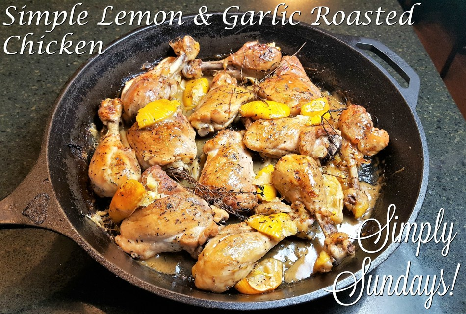 Simple Lemon & Garlic Roasted Chicken