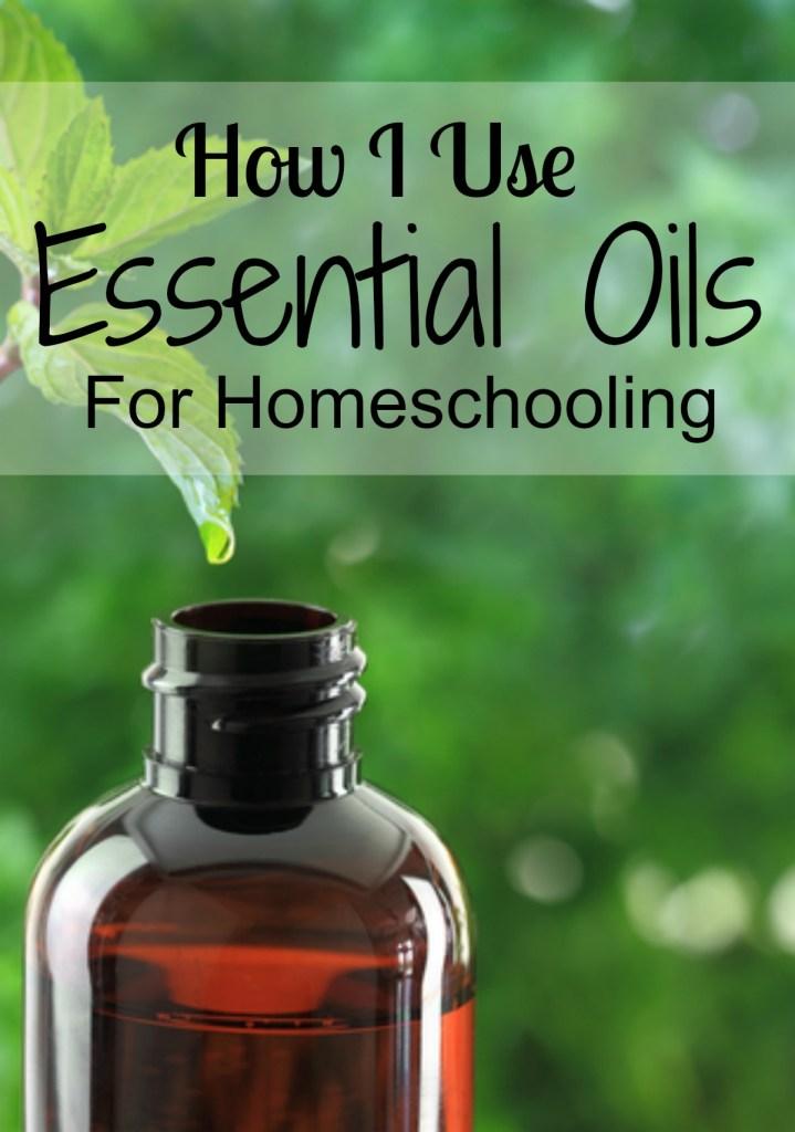 How I Use Essential Oils for Homeschooling - simplytodaylife.com
