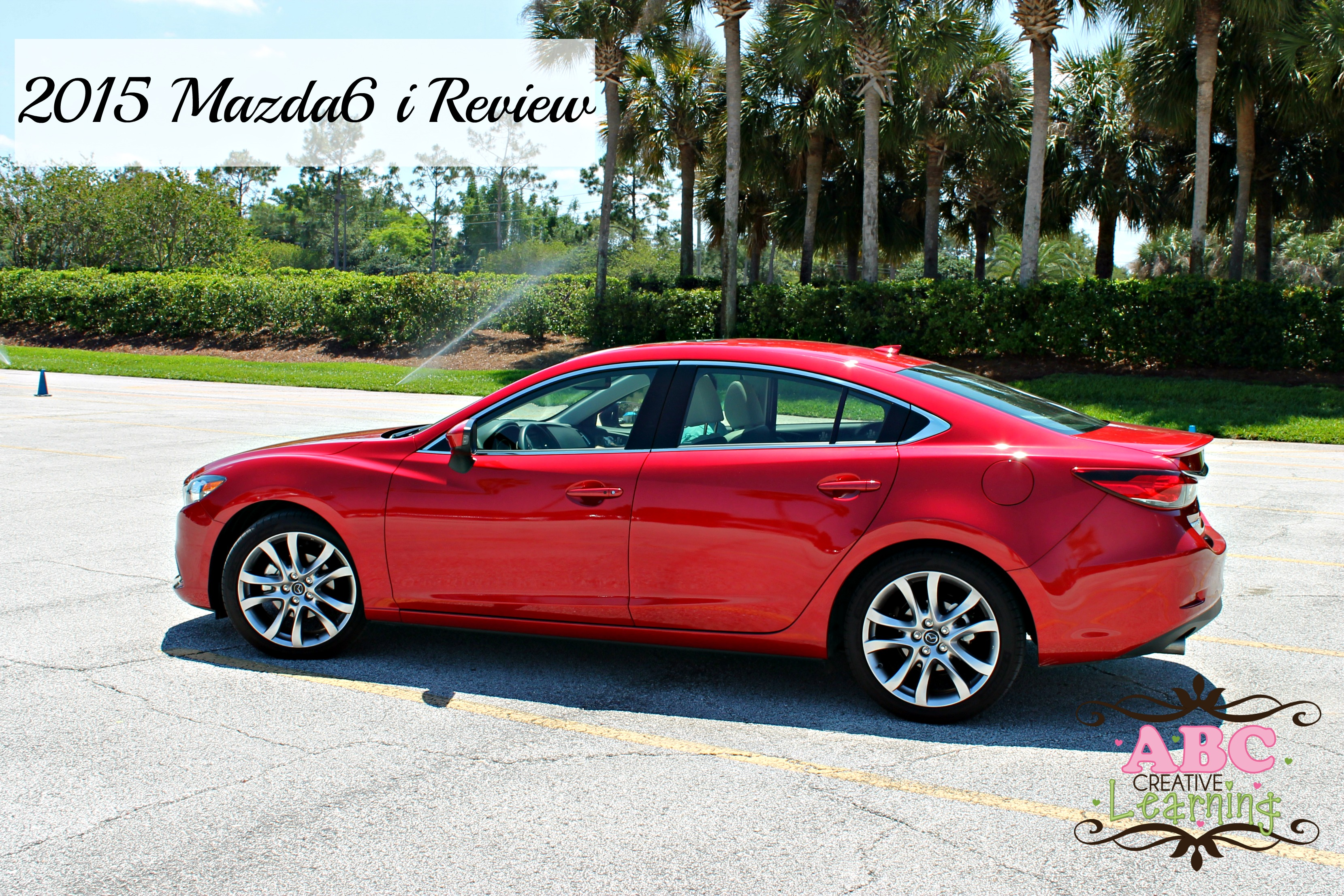 2015 Mazda6 I Grand Touring Review | A Family Friendly Review