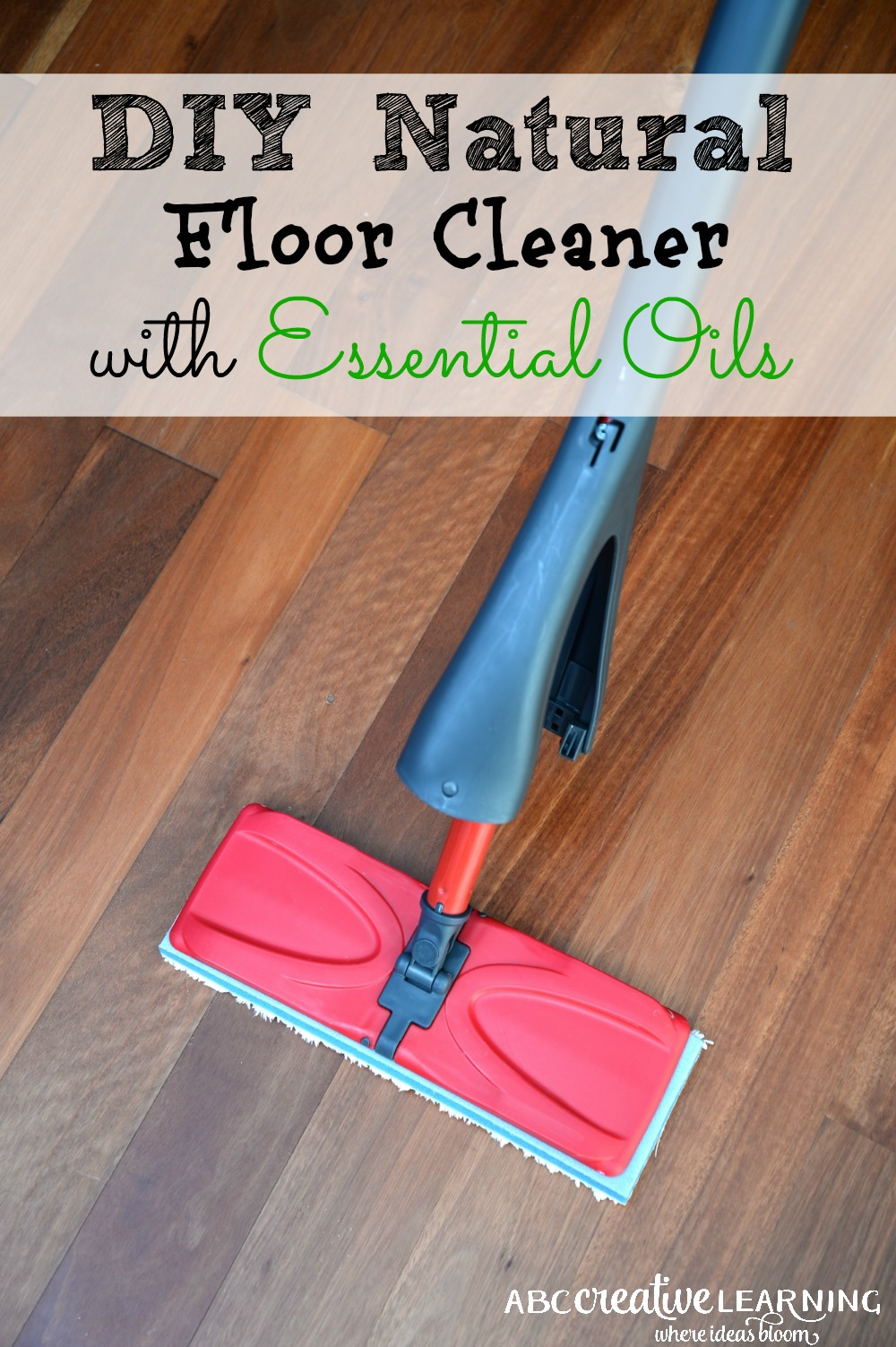 easy create your own diy natural floor cleaner using essential oils