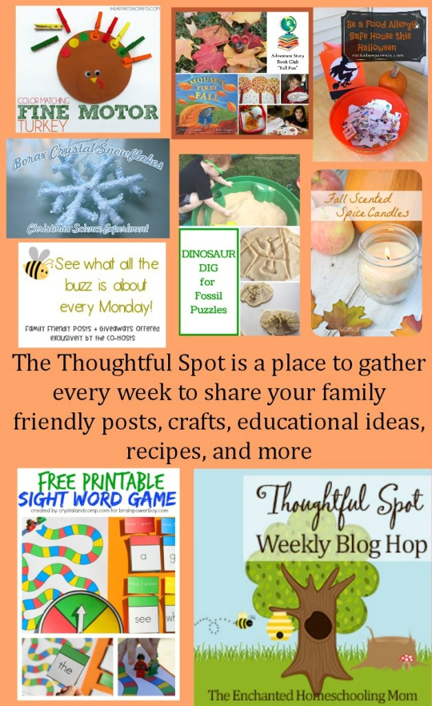 Thoughtful Spot Weekly Blog Hop and Link Up Party for Family Friendly posts, crafts, educational ideas, recipes, and more!