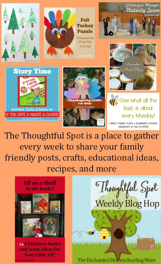 Thoughtful Spot Weekly Link Up Party to share family friendly posts, rafts educational ideas, recipes, and more!