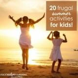 20 Frugal Summer Activities For Kids