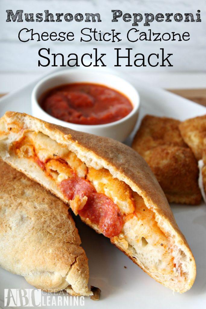 Mushroom Pepperoni Cheese Stick Calzone Snack Hack