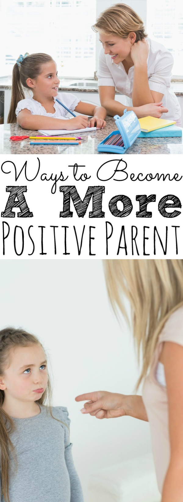 Ways To Become A More Positive Parent