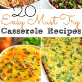 20 Easy Must Try Casserole Recipes
