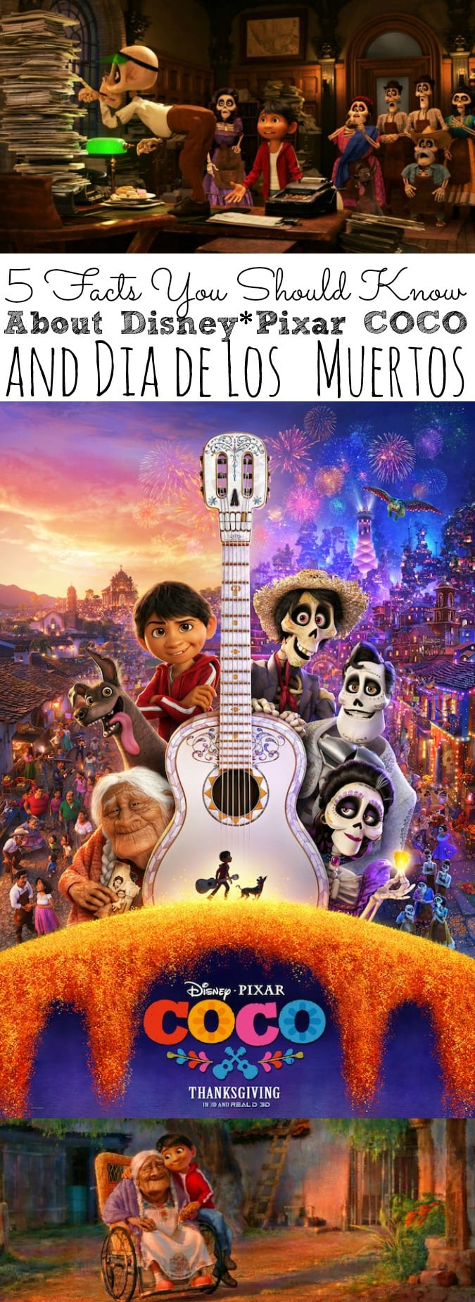 5 Facts You Should Know About COCO and Dia De Los Muertos - simplytodaylife.com