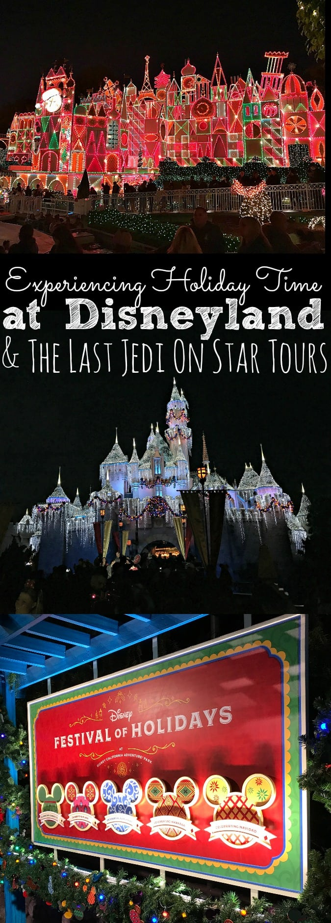 Experiencing Holiday Time at Disneyland and The Last Jedi on Star Tours #TheLastJediEvent - simplytodaylife.com