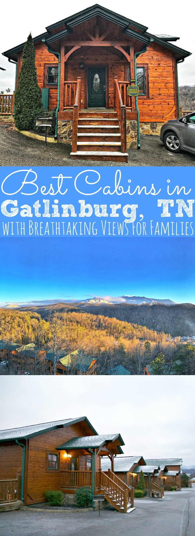 Best Cabins In Gatlinburg For Families With Breathtaking Views