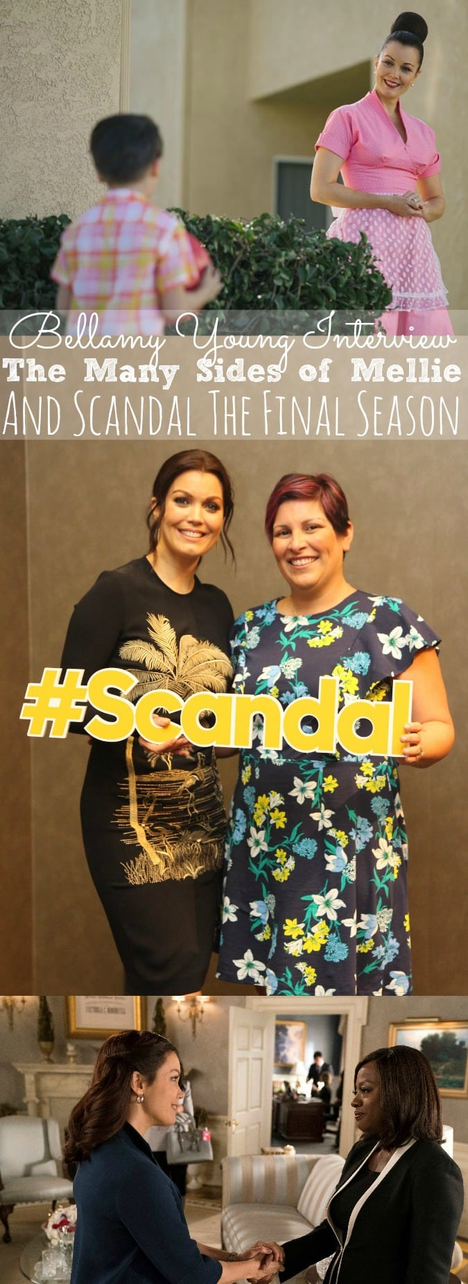 Bellamy Young Interview | The Many Sides of Mellie and Scandal The Final Season - simplytodaylife.com