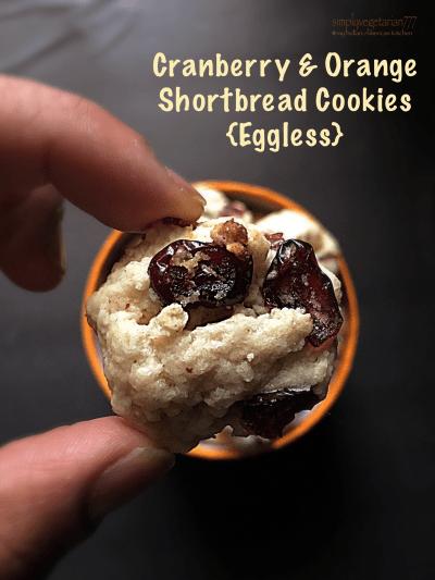 Cranberry & Orange Shortbread Cookies {Eggless}