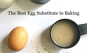 The Best Egg Substitute in Baking
