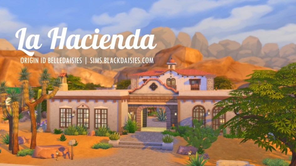 La Hacienda a Sims 4 build by Simdaisies