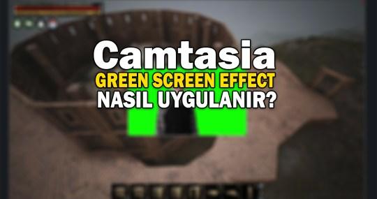 Green Screen Effect Camtasia