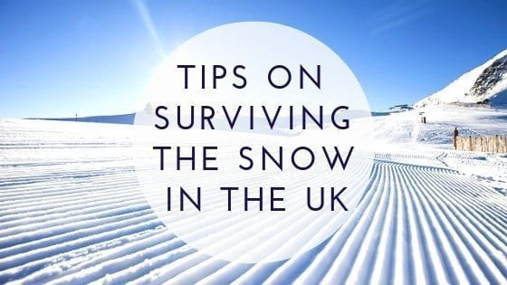 tips on surviving the snow in the UK