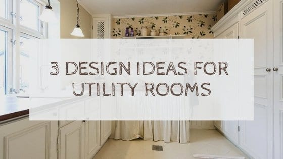 3 Design Ideas for Utility Rooms