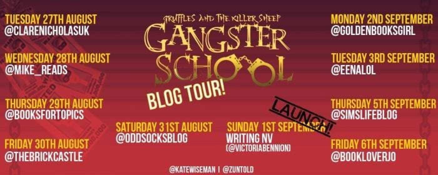 Gangster School 3 Blog Tour