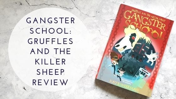 Gangster School Gruffle and the killer Sheep review