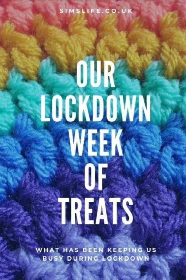 Our lockdown week of treats pin