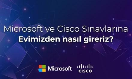 Microsoft ve Cisco Sınavlarına evden nasıl girebiliyoruz ?