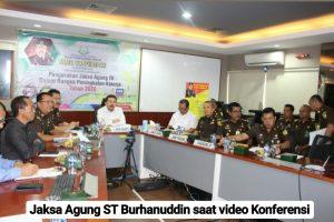 Jangan Loyo, Gelar Video Conference Ke Seluruh Indonesia, Jaksa Agung Burhanuddin Minta Kejaksaan Tingkatkan Public Trust.