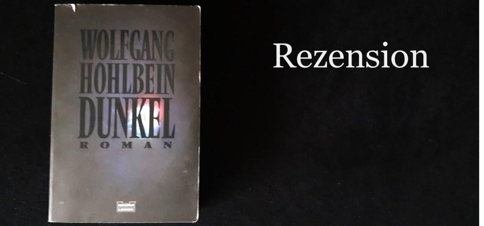 Rant-zension – Dunkel von Wolfgang Hohlbein