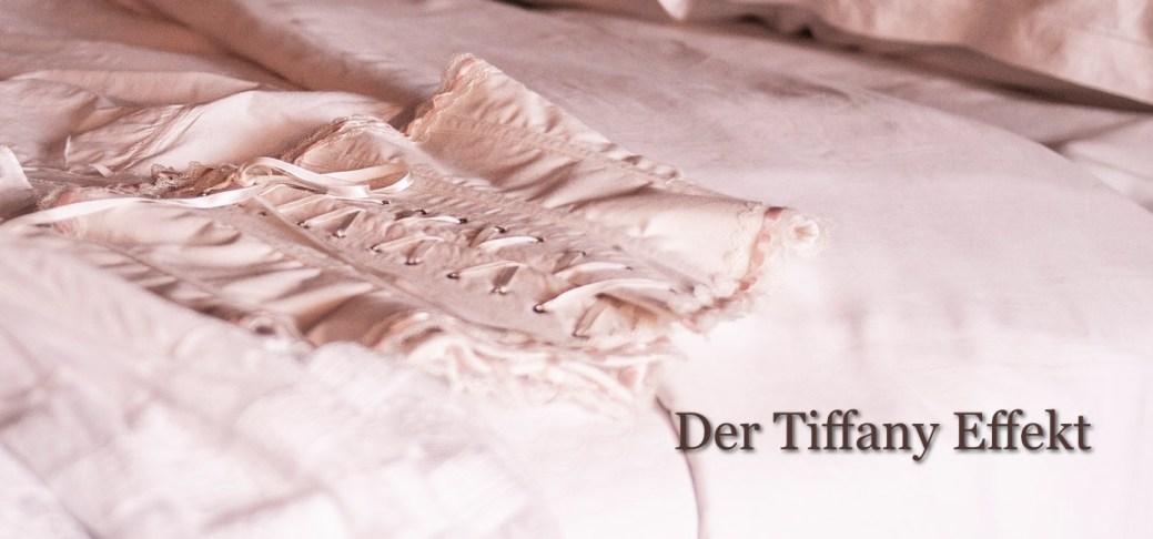 Der Tiffany Effekt