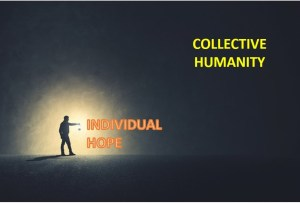 Individual Hope vs. Collective Hope