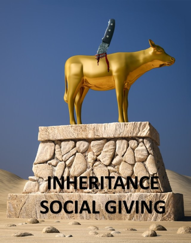 The Sacred Cows of Social Giving and Inheritance