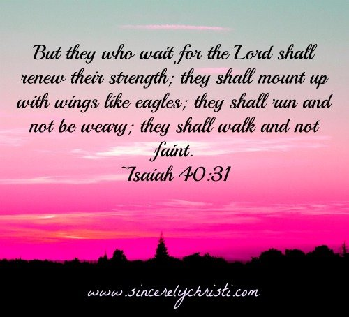 Isaiah 40:31, wait on the Lord