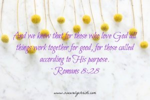 Faith, Romans 8:28, loss