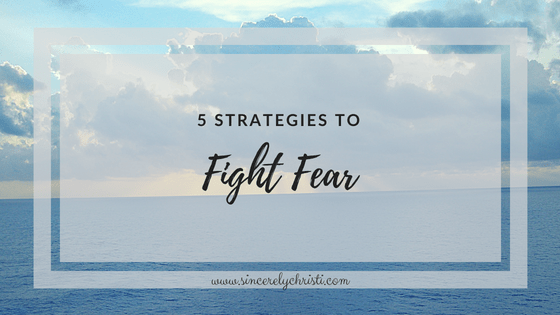5 Strategies to Fight Fear and a Free Fear Journal Page