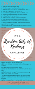 Random Acts Challenge, be kind to others