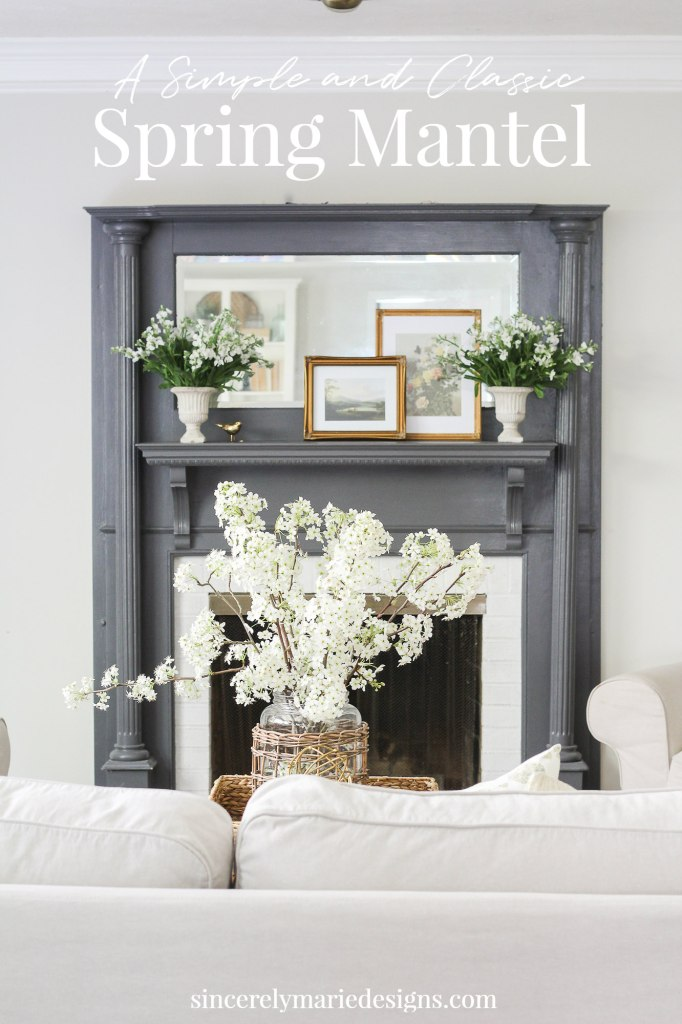A Classic and Simple Spring Mantel