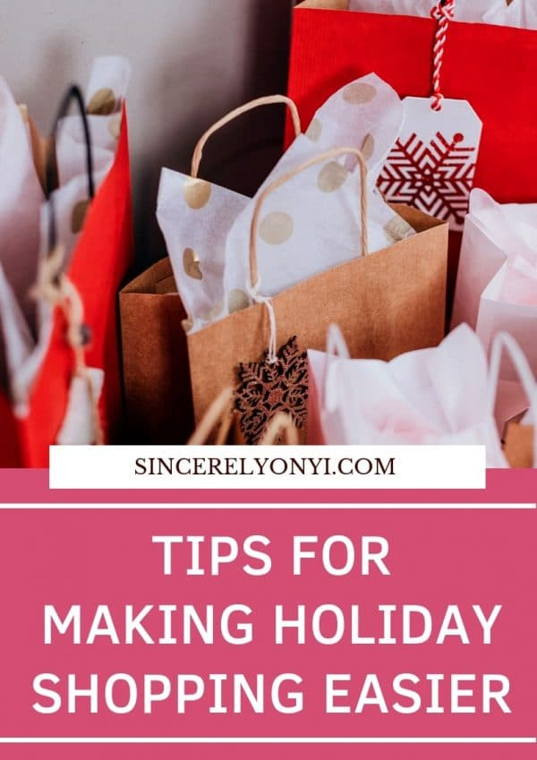 Tips For Making Holiday Shopping Easier
