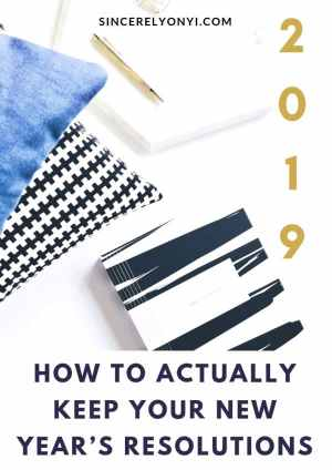 How To Actually Keep Your New Year's Resolutions