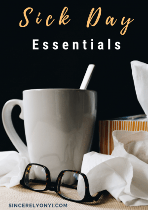 My Sick Day Essentials | Sincerely Onyi