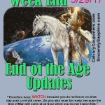 End of the Age Updates for 5-29-17