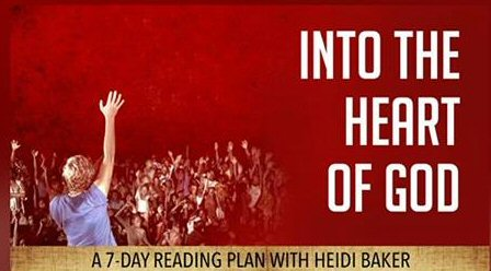 Into the Heart of God by Heidi Baker