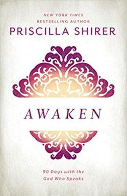Awaken by Priscilla Shirer