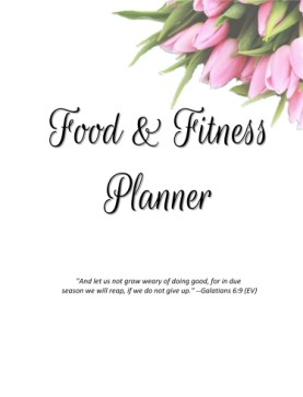 Food and Fitness Planner Rose Version
