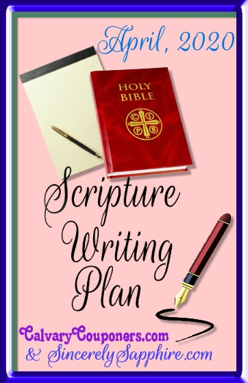 April 2020 Scripture Writing Plan – Security
