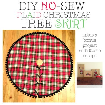 DIY NO-SEW PLAID CHRISTMAS TREE SKIRT